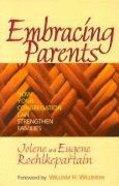 Embracing Parents Paperback