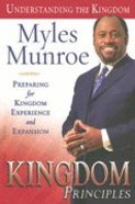 Kingdom Principles (#02 in Understanding The Kingdom Series) Hardback