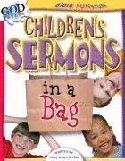 Children's Sermons in a Bag (Bible Fun Stuff Series) Paperback