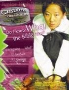 Do I Know What the Bible Says? (Custom Curriculum Series) Paperback