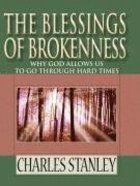 The Blessings of Brokenness (Large Print) Hardback