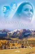 Chasing the Dream (#03 in Montana Skies Trilogy Series) Paperback