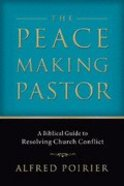 The Peace Making Pastor Paperback