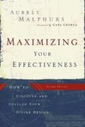 Maximizing Your Effectiveness (2nd Edition) Paperback