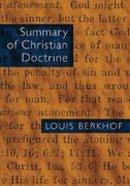 Summary of Christian Doctrine Paperback