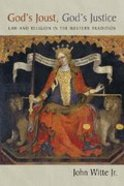 God's Joust, God's Justice (Emory University Studies In Law And Religion Series) Paperback