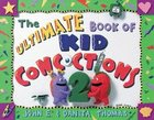 The Ultimate Book of Kid Concoctions 2 (Kid Concoctions Series) Paperback
