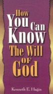 How You Can Know the Will of God Paperback