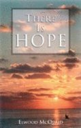 There is Hope Paperback