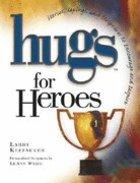 Hugs For Heroes Hardback