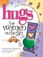 Hugs For Women on the Go Hardback