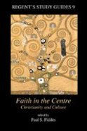Faith in the Centre Paperback