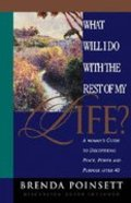 What Will I Do With the Rest of My Life Paperback