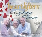 Heartlifters For Thr Young At Heart Hardback