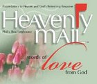Heavenly Mail: Words of Love From God Hardback