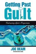 Getting Past Guilt Paperback