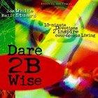 Dare 2b Wise Paperback