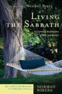 Living the Sabbath (Christian Practice Of Everyday Life Series) Paperback