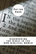 Discovering the Bible in the Non-Biblical World Paperback