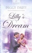 Lily's Dream (#587 in Heartsong Series) Paperback