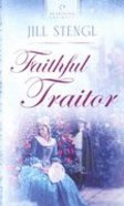 Faithful Traitor (Heartsong Series) Paperback