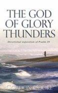 The God of Glory Thunders Paperback