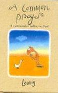 A Common Prayer (Gift Edition) Hardback