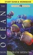 The Ocean Book Study Guide (Wonders Of Creation Series) Paperback