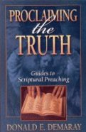 Proclaiming the Truth Paperback