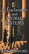 Dr Frankenstein and World Systems Paperback