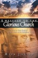 A Message to the Glorious Church (Vol 1) Paperback