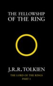 Fellowship of the Ring (#01 in Lord Of The Rings Series)