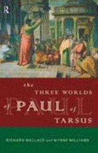 The Three Worlds of Paul of Tarsus