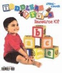 Toddlers & Twos: Resource Kit Spring/Summer