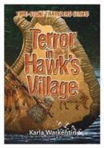Terror in Hawks Village (#04 in Time-stone Travelers Series)