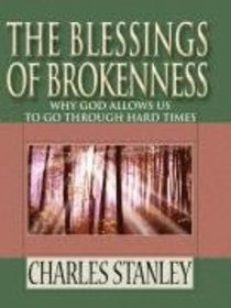 The Blessings of Brokenness (Large Print)