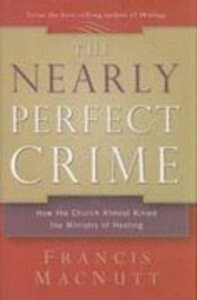 The Nearly Perfect Crime