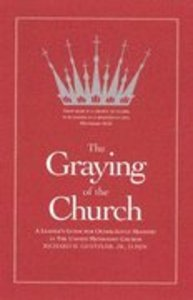 The Graying of the Church