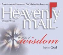 Heavenly Mail: Words of Wisdom From God