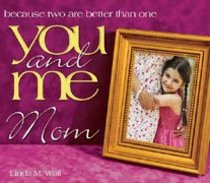 You and Me, Mom