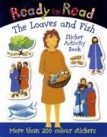 The Loaves and Fish (Sticker Book) (Ready To Read Series)