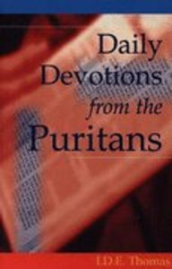 Daily Devotions From the Puritans