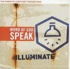Illuminate (Word Of God Speak Series) CD