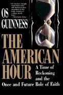 The American Hour Paperback