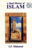 A Short History of Islam