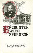 Encounter With Spurgeon Hardback