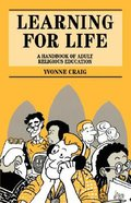 Learning For Life: Handbook of Adult Religious Education Paperback