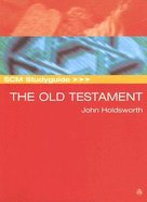 The Scm Study Guide: Old Testament (Scm Studyguide Series) Paperback