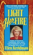 Light Her Fire Paperback