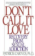 Don't Call It Love Paperback